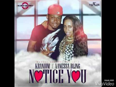 Kranium Ft Vanessa Bling - Notice You [September 2015]