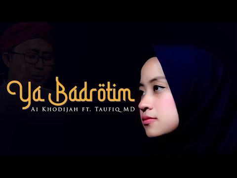 Ya Batrotim Cover Ai Khodijah Ft Taufiq MD