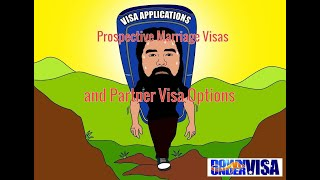 Prospective Marriage Visas and other Current Partner Visa Options