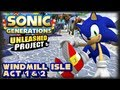 Sonic Generations Unleashed Project 1080p Windmill Isle Act 1 2 mp3