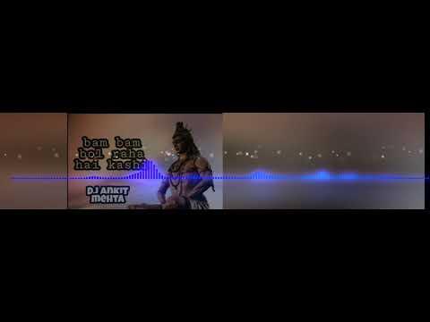 Navratri special bam bam bol raha hai kashi mix by dj Ankit Mehta  punch style