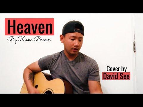 Heaven - Kane Brown (David See Cover)