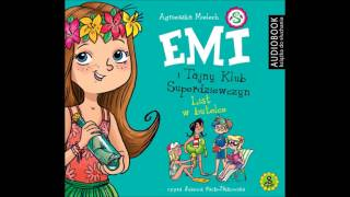 "Download Video Agnieszka Mielech ""Emi i Tajny Klub Superdziewczyn. Tom 8. List w butelce"" audiobook MP3 3GP MP4"
