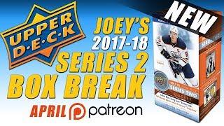 2017-18 UD Series 2 Unboxing (Patreon & Joey)