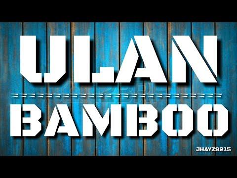 ULAN - BAMBOO (rivermaya) ☆Lyric Video☆