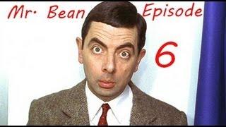 [Mr.Bean] Episode 6 : Les nouvelles aventures de Mr. Bean  [Français]