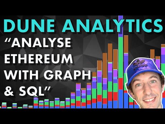 Advanced Analytics Tool For Ethereum & DeFi | Dune Analytics Tutorial