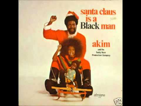 Santa Clause is a black man by Akim & Teddy (1973)