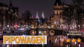 Pipowagen hotel review   Hotels in Tynaarlo   Netherlands Hotels