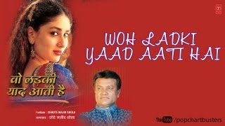 Mere Zamane Ko Mujhse Full Song | Wo Ladki Yaad Aati Hai | Chhote Majid Shola Songs