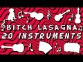 Bitch Lasagna played on 20 different instruments!