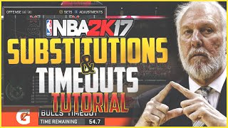 Nba 2k17 tips: substitution & time out tutorial