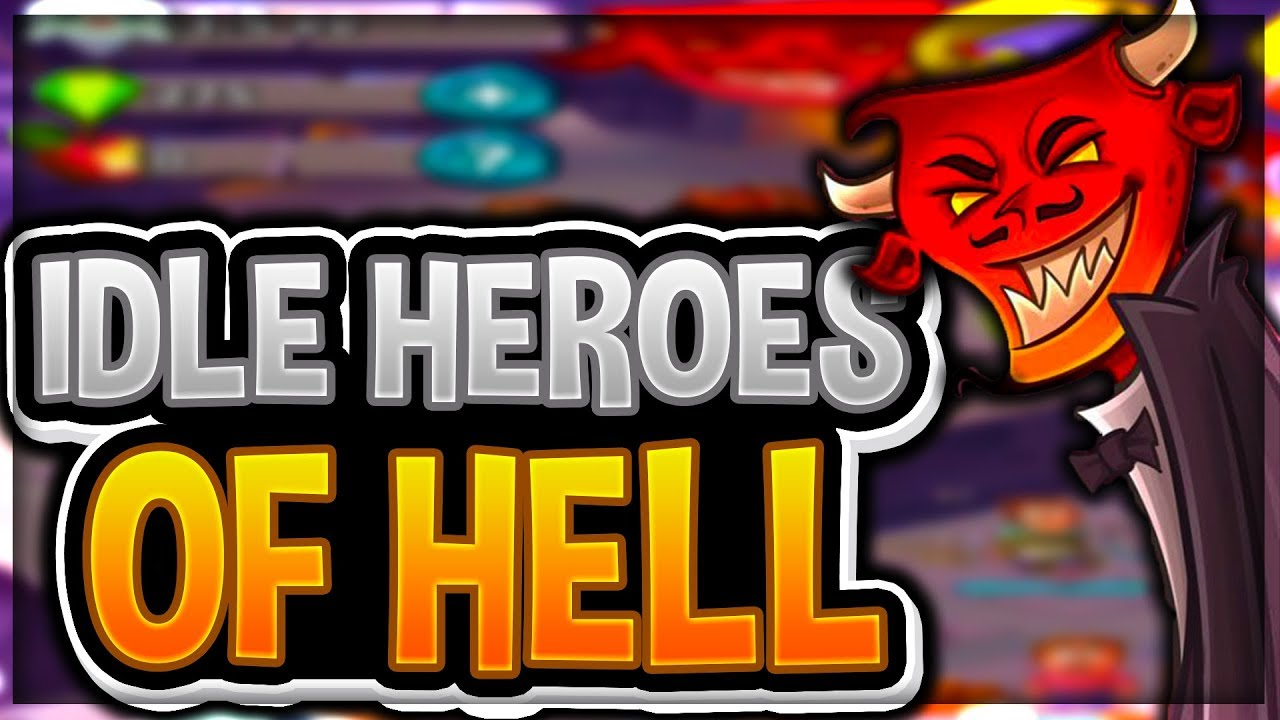 Resultado de imagem para Idle Heroes of Hell – Clicker & Simulator
