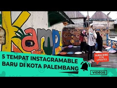 video-5:-5-tempat-instagramable-baru-di-kota-palembang-|-wisata-di-palembang-sumsel