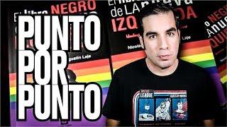 El Libro Negro De La Nueva Izquierda Punto Por Punto Youtube