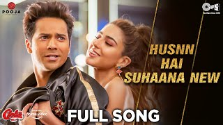 Husnn Hai Suhaana New - Full Song   Coolie No.1  VarunDhawan   Sara Ali Khan   Chandana, Abhijeet