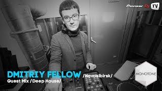Dmitriy Fellow (Nsk) (Deep House) ► Guest Mix @ Pioneer DJ TV