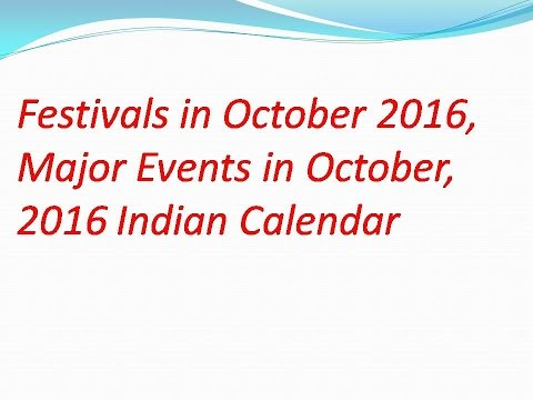 Festivals in October 2016, Major Events in October, 2016 Indian Calendar