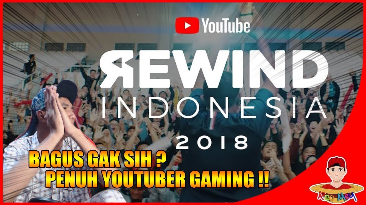 YOUTUBE REWIND INDONESIA 2018 PENUH YOUTUBER GAMING !! - REACTION !!