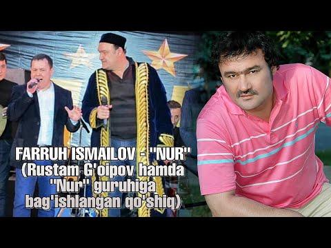 """FARRUH ISMAILOV - """"NUR"""" (Rustam G'oipovga Bag'ishlangan Qo'shiq) 🙂"""