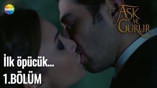 Aşk Ve Gurur 1.Bölüm | Zeynep ve Kenan ilk öpücük...