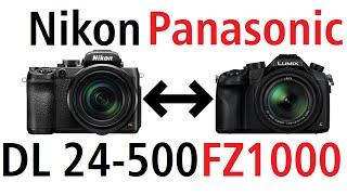 nikon dl24 500 vs panasonic fz1000 the main differences