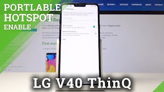 How to Activate Portable Hotspot in LG V40 ThinQ – Network Access Point