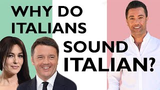 Why do Italians sound Italian? | Improve Your Accent