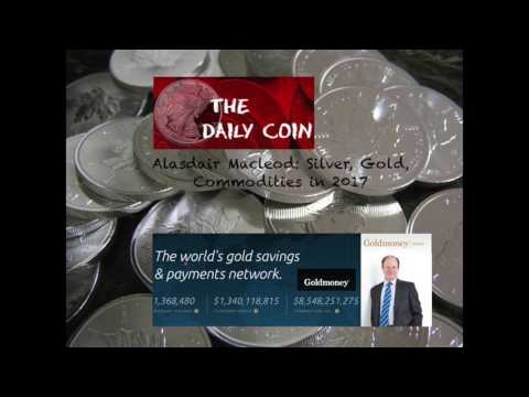 Alasdair Macleod: Silver, Gold, Commodities in 2017