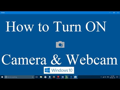 How To Turn On Webcam And Camera In Windows 10 [Two Simple Steps]