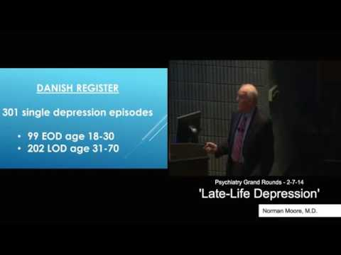 Late-Life Depression - Norman Moore, MD - ETSU Quillen Psychiatry