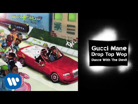 Gucci Mane  Dance With The Devil prod Metro Boomin  Audio
