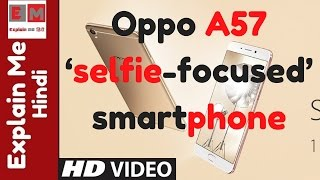 selfie centric oppo a57 to launch in india on february 3