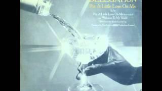 Delegation - Put A Little Love On Me (Long Version)