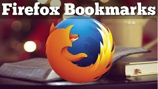 Firefox Bookmarks - Tutorial for Beginners