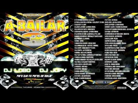 A BAILAR 3    Dj Lobo & Dj Jopy   Potencia Remix