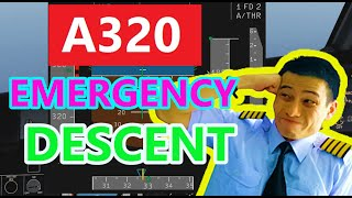 A320 Emergency Descent (MADE EASY for 2021) [UPDATED]