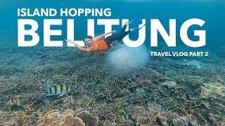✈ Island Hopping At Belitung