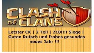 Letzter CK des Jahres | 2 Teil | 210 Siege !!! | Clash of Clans | [German Deutsch HD+]