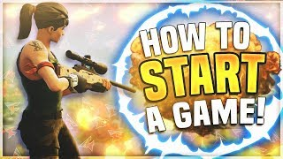 How to Start a Game on Fortnite
