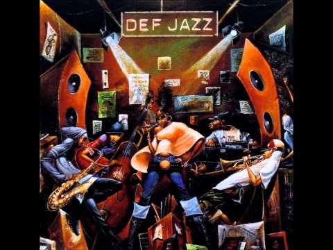 Def Jazz - Ghetto Jam