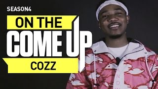 On The Come Up: Cozz