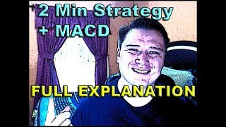 2 Min Strategy and MACD - Full Explanation