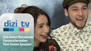 Sen Anlat Karadeniz oyuncularından yeni sezon ipuçları - Dizi Tv 605. Bölüm