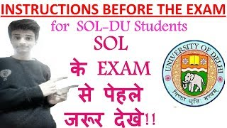 Important Instructions for exam (SOL-DU) students.