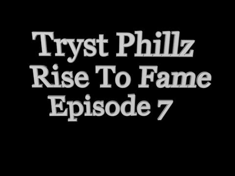 Tryst Phillz - Rise To Fame  Episode 7 - BO2