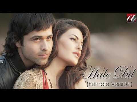 Hale Dil ( Female Version )   Murder 2   Emraan Hashmi   Jaqueline Fernandes   Smiti Trivedi
