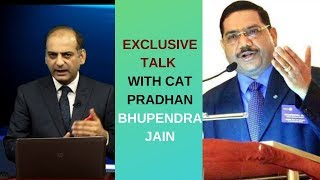 EXCLUSIVE TALK WITH CAT PRADHAN BHUPENDRA JAIN ||