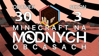 "Minecraft na ""modnych"" obcasach Sezon III #30 - Pożegnanie [End]"