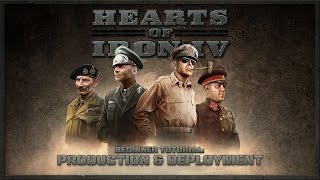 Hearts of Iron IV - Beginner Tutorial - Production and Deployment